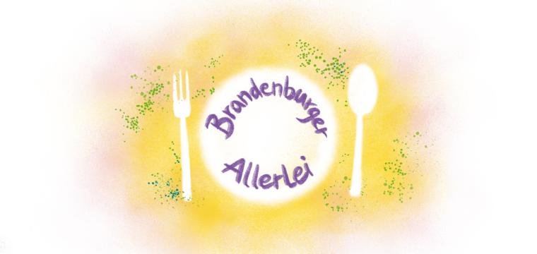 """Text """"Brandenburger Alerlei"""" auf Umrissen von Teller und Besteck"""